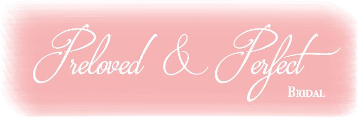 Preloved & Perfect Bridal