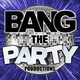 Bang The Party Productions