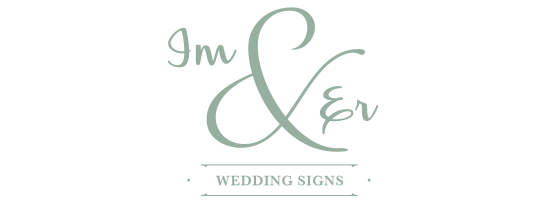 Im & Er Wedding Signs